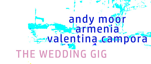Album THE WEDDING GIG - di Andy Moor, Armenia, Valentina Campora
